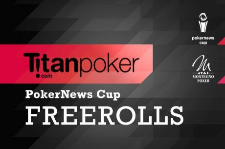 Titan Poker Freerolls PokerNews Cup