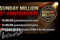 PokerStars will guarantee a $5 million prize pool for its Sunday Million 5th Anniversary